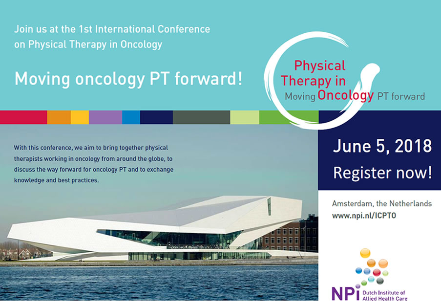 Fysiotherapie in Oncologie – Eerste internationale congres | Amsterdam | 5 juni 2018