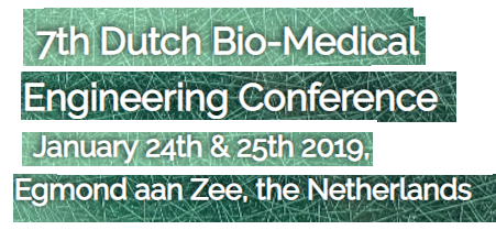 7e Dutch Bio-Medical Engineering Conference | Hotel Zuiderduin Egmond aan Zee | 24 & 25 januari 2019