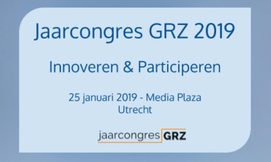 Jaarcongres GRZ 2019 | 25 Januari 2019 | Media Plaza Utrecht